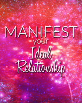 Manifest Your Ideal Relationship - Carina Carinosa