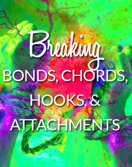 Breaking Bonds, Chords, Hooks, & Attachments