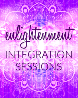 ENLIGHTENMENT INTEGRATION SESSIONS