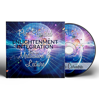 Pre-Recorded Enlightenment Integration Meditation & Lecture