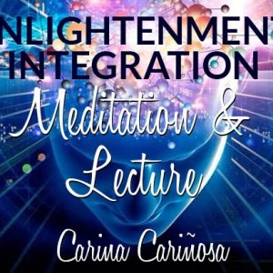 Carina Carinosa Enlightenment Integration