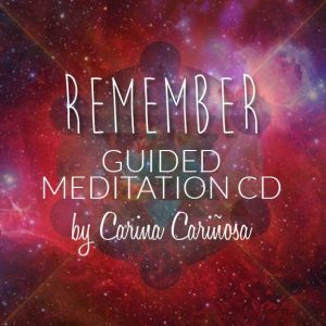 Carina Carinosa Remember Guide Meditation