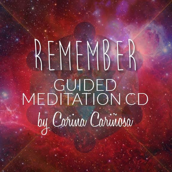 Carina Carinosa Remember Guide Meditation